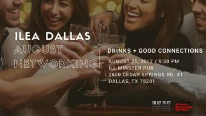 ILEA Dallas August Networking