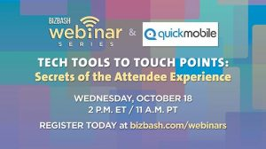 Webinar: Tech Tools to Touch Points @ BizBash | New York | NY | United States